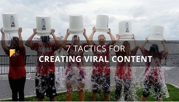 7 Tactics for Creating a Successful Viral Content Marketing Campaign